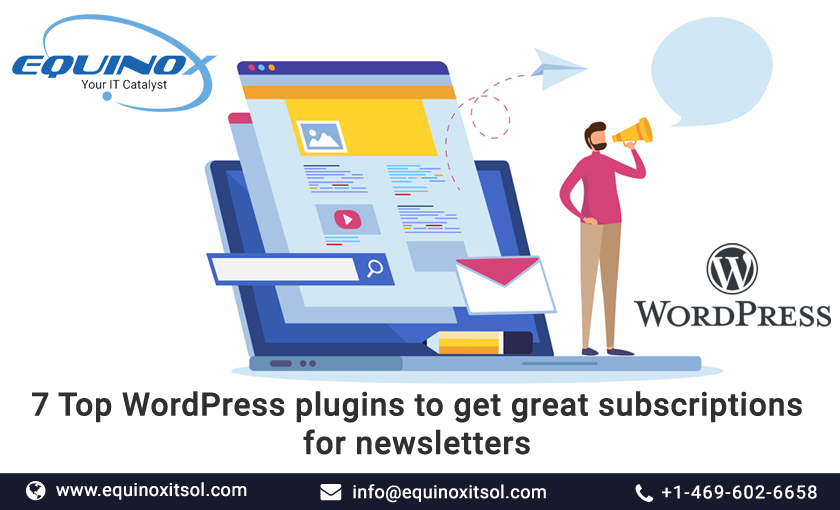 7 Top WordPress Plugins To Get Great Subscriptions For Newsletters