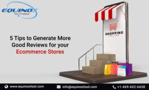 5 Tips to Generate More Good Reviews for your Ecommerce Stores