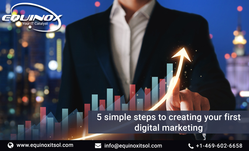 5 simple steps to creating your first digital marketing strategy