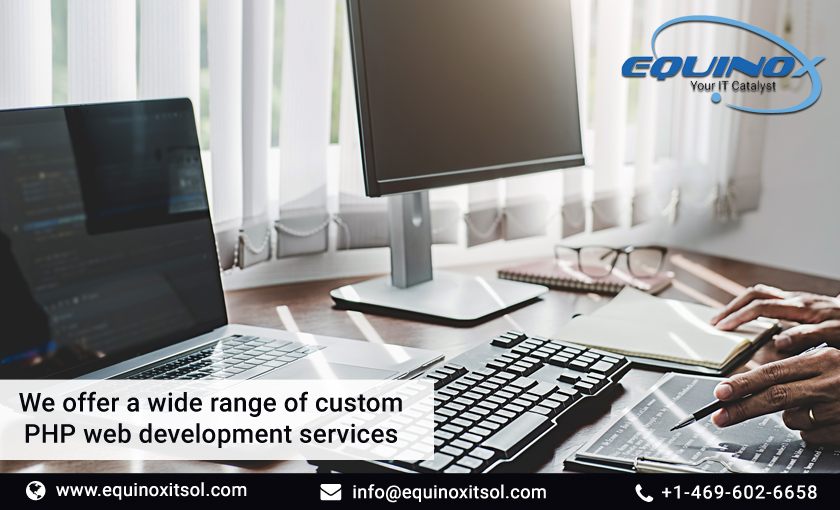 We Offer A Wide Range Of Custom PHP Web Development Services