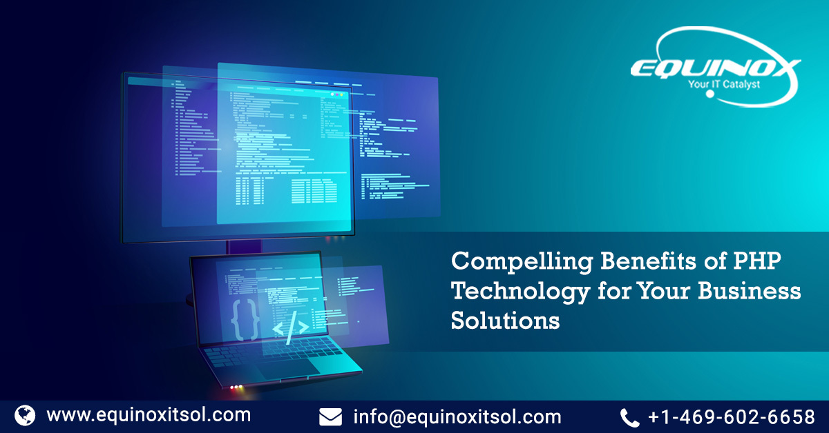 5 Compelling Benefits of PHP Technology for Your Business Solutions