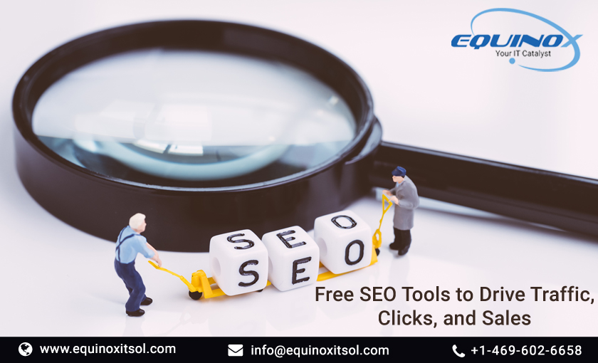 15 Free SEO Tools To Drive Traffic, Clicks, And Sales