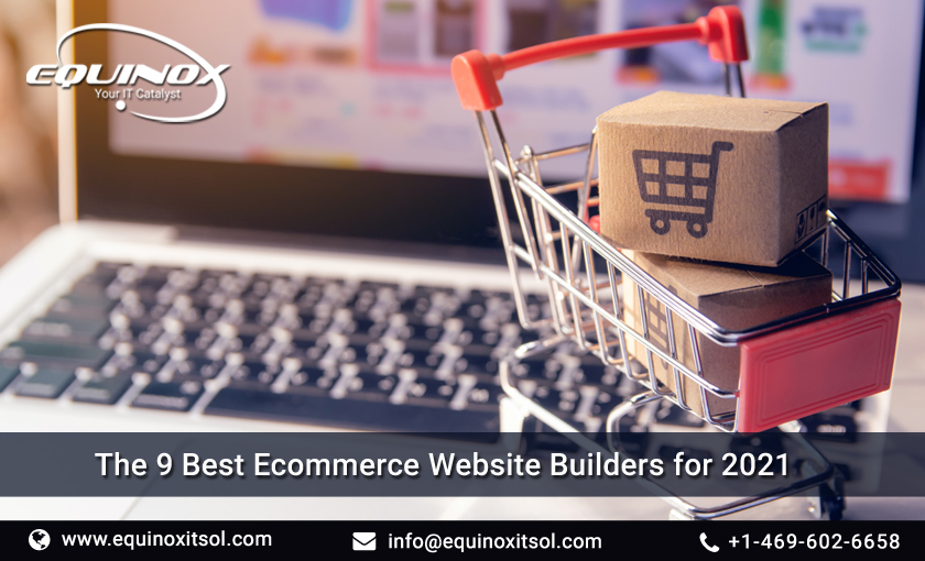 Build Your Store With Ease: The 9 Best Ecommerce Website Builders for 2021