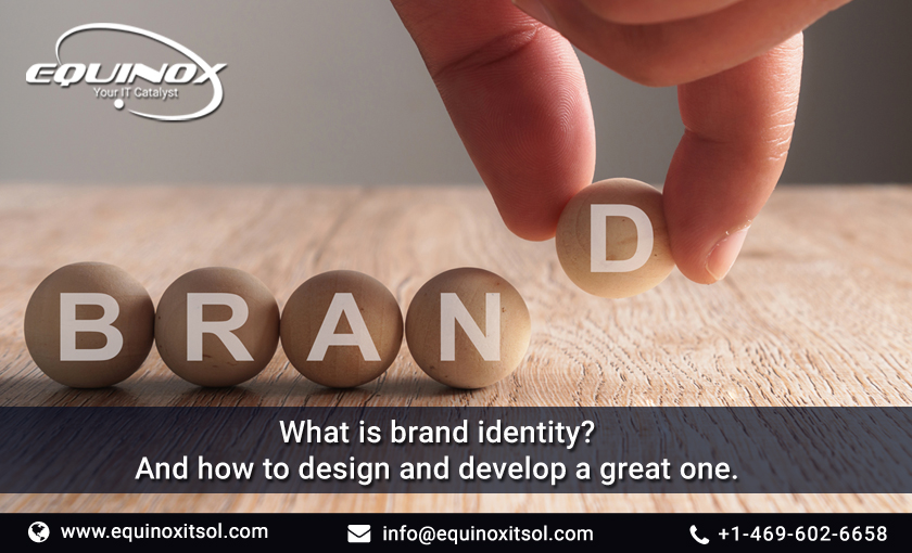 How to develop a unique brand identity