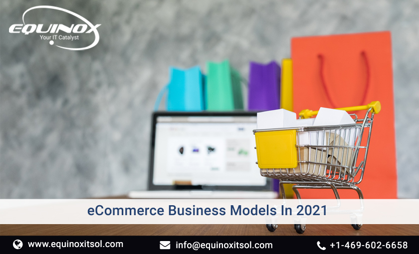 Top 12 eCommerce business models in 2021