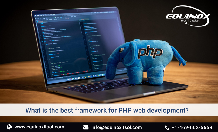 What Is The Best Framework For PHP Web Development?